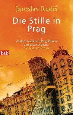 Die Stille in Prag - Rudis, Jaroslav