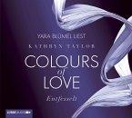 Entfesselt / Colours of Love Bd.1 (4 Audio-CDs)