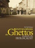 Die Yad Vashem Enzyklopädie der Ghettos während des Holocaust