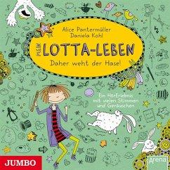 Daher weht der Hase! / Mein Lotta-Leben Bd.4 (1 Audio-CD) - Pantermüller, Alice; Kohl, Daniela