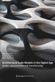Architectural Scale Models in the Digital Age