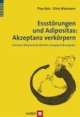 Essstörungen und Adipositas: Akzeptanz verkörpern (eBook, PDF)