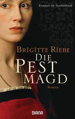 Die Pestmagd - Riebe, Brigitte