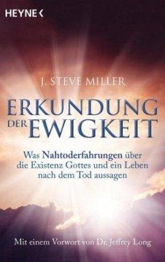 Erkundung der Ewigkeit - Miller, J. Steve