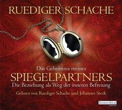 Das Geheimnis meines Spiegelpartners, 2 Audio-CDs - Schache, Ruediger