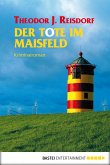 Der Tote im Maisfeld (eBook, ePUB)