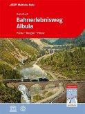 Bahnerlebnisweg Albula