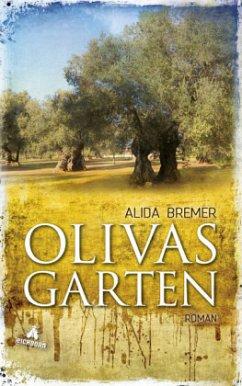 Olivas Garten - Bremer, Alida