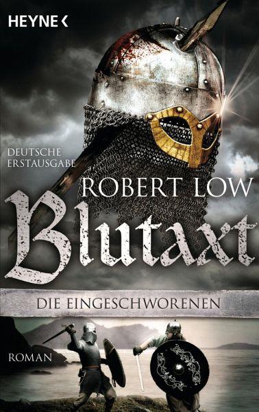 Blutaxt / Die Eingeschworenen Bd.5 - Low, Robert