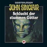 Schlucht der stummen Götter / Geisterjäger John Sinclair Bd.87 (1 Audio-CD)