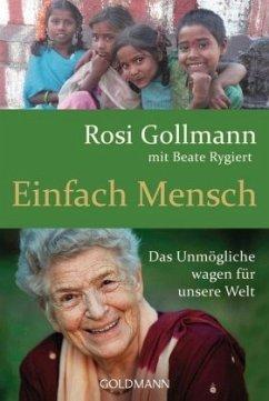 Einfach Mensch - Gollmann, Rosi; Rygiert, Beate