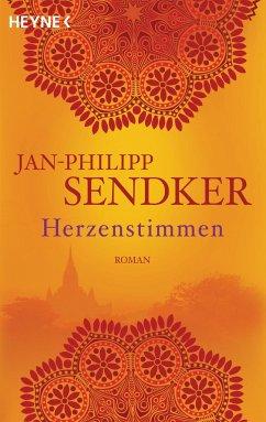 Herzenstimmen / Die Burma-Serie Bd.2 - Sendker, Jan-Philipp