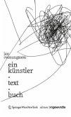 Ein Künstler-Text-Buch