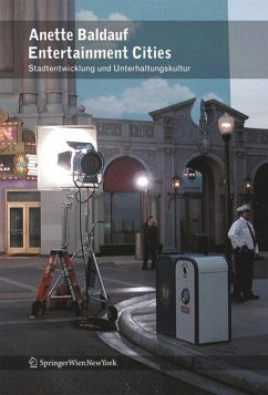 Entertainment Cities - Baldauf, Anette