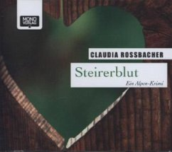 Steirerblut, 4 Audio-CDs - Rossbacher, Claudia