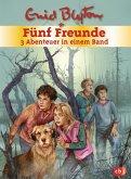 Fünf Freunde - 3 Abenteuer in einem Band / Fünf Freunde Sammelbände Bd.1