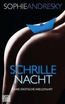 Schrille Nacht - Andresky, Sophie