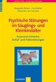 Psychische Störungen im Säuglings- und Kleinkindalter (eBook, PDF)