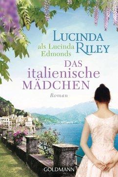 Das italienische Mädchen - Riley, Lucinda