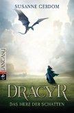 Dracyr 01 - Das Herz der Schatten