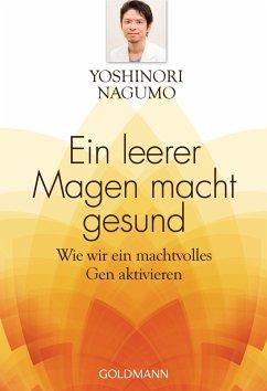 Ein leerer Magen macht gesund - Nagumo, Yoshinori