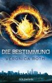 Die Bestimmung / Die Bestimmung Trilogie Bd.1