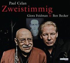 Zweistimmig - Giora Feidman & Ben Becker, 1 Audio-CD - Celan, Paul