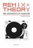 Remix Theory: The Aesthetics of Sampling