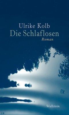 Die Schlaflosen - Kolb, Ulrike
