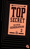 Die Intrige / Top Secret. Die neue Generation Bd.2