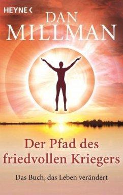 Der Pfad des friedvollen Kriegers - Millman, Dan