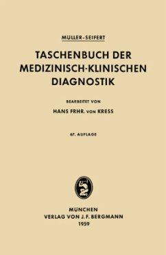 Taschenbuch der Medizinisch-Klinischen Diagnostik - Müller, Friedrich; Seifert, Otto