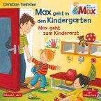 Mein Freund Max: Max geht in den Kindergarten / Max geht zum Kinderarzt, 1 Audio-CD