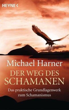 Der Weg des Schamanen - Harner, Michael