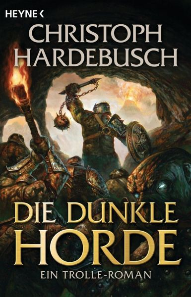 Buch-Reihe Die Trolle von Christoph Hardebusch