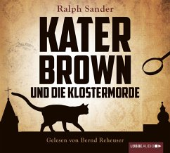 Kater Brown und die Klostermorde / Kater Brown ...