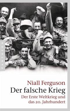 Der falsche Krieg - Ferguson, Niall