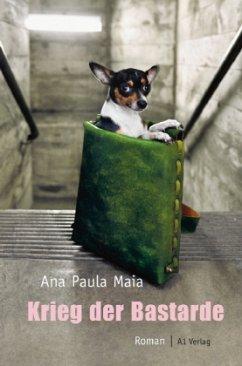 Krieg der Bastarde - Maia, Ana Paula