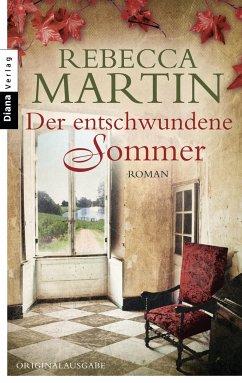 Der entschwundene Sommer - Martin, Rebecca