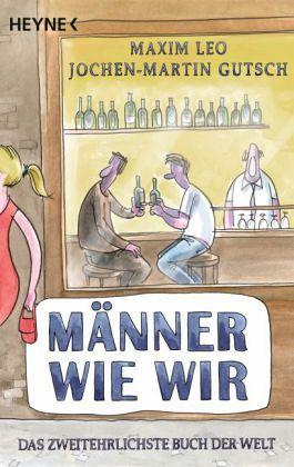 Männer wie wir - Leo, Maxim; Gutsch, Jochen-Martin
