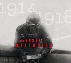Der Erste Weltkrieg, 3 Audio-CDs - Blees, Christian; Eckhardt, Frank