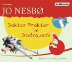 Doktor Proktor im Goldrausch / Doktor Proktor Bd.4 (3 Audio-CDs)