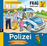Polizei / Frag doch mal ... die Maus! Erstes Sachwissen Bd.16