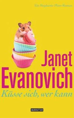 Küsse sich, wer kann / Stephanie Plum Bd.17 - Evanovich, Janet