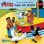 Petzi baut ein Schiff / Petzi Bd.1