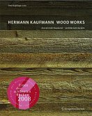 Hermann Kaufmann WOOD WORKS