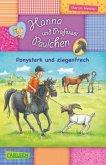 Ponystark und ziegenfrech / Hanna und Professor Paulchen Bd.1