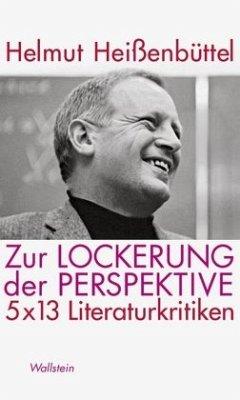 Zur Lockerung der Perspektive - Heißenbüttel, Helmut