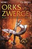 Fluch der Dunkelheit / Orks vs. Zwerge Bd.2