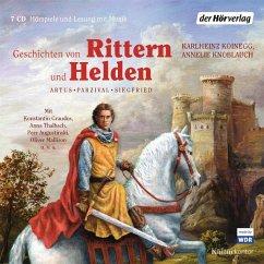 Geschichten von Rittern und Helden, 7 Audio-CDs - Koinegg, Karlheinz; Knoblauch, Annelie